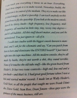 A page from Neil Young's Autobiography - David Briggs, Neil Young's Engineer, articulates my philosophy on recording beautifully.