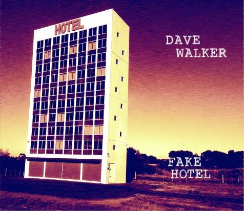 Fake Hotel Dave Walker